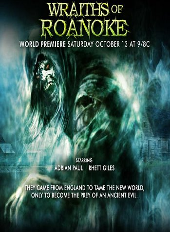 Wraiths Of Roanoke (2007) - SCI-FI