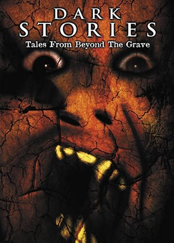 DARK STORIES: TALES FROM BEYOND THE GRAVE (2001)