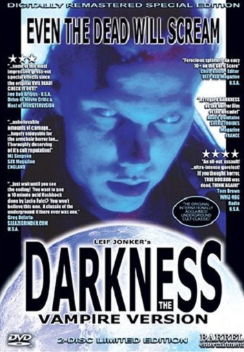 DARKNESS: THE VAMPIRE VERSION (1993)
