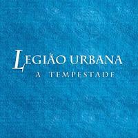 Legião Urbana - A Tempestade Tempestade%2Bcapa
