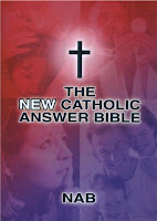 The New Catholic Answer Bible (Part two)