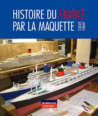 Histoire du France par la maquette - Claude Febvay