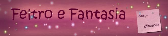 Feltro e Fantasia con Cristina