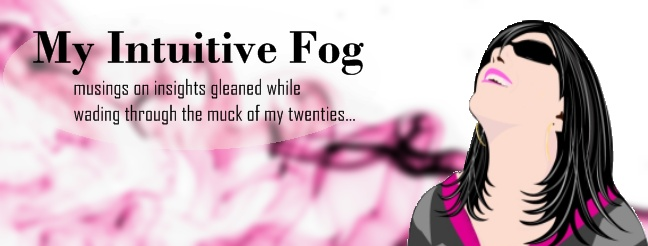 My Intuitive Fog