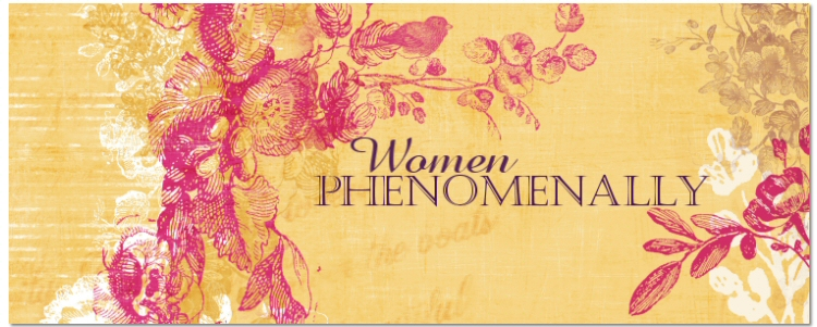 Women, Phenomenally