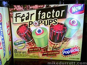 Fear Factor Pop-ups