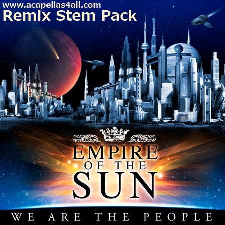 Acapellas Heaven: Empire Of The Sun - We Are The People (Remix Stems)