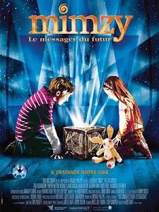 Mimzy: Una Aventura Mágica / Mimzy: La Puerta al Universo / Mimzy: Más Allá de la Imaginación