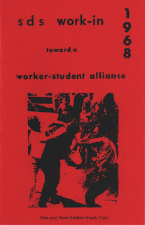 SDS Work-In Toward a Worker-Student Alliance 1968-Students for a Democratic Society