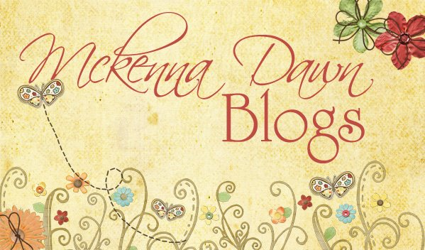 Mckenna Dawn Blogs