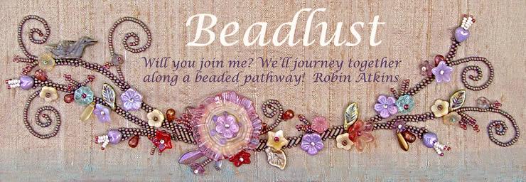 Robin Atkins BeadLust Blog
