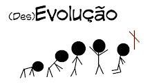 (Des)evolução