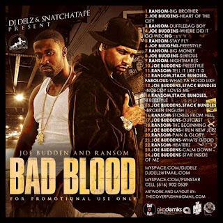 DJ Delz And Snatchatape Present Joe Budden And Ransom Bad Blood