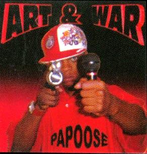 Papoose - Art & War