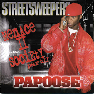 Papoose - Menace II Society Part II