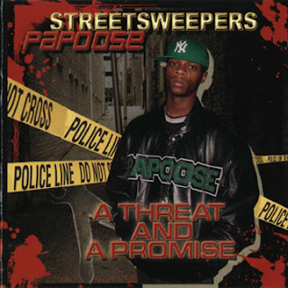 Papoose - A Threat And A Promise