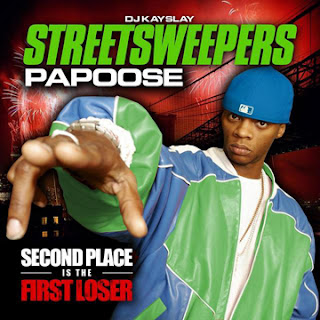 Papoose - Second Place Is The First Loser