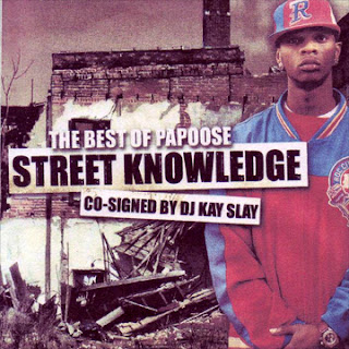 Papoose - Street Knowledge