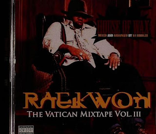 Raekwon - The Vatican Mixtape Vol.3 House Of Wax