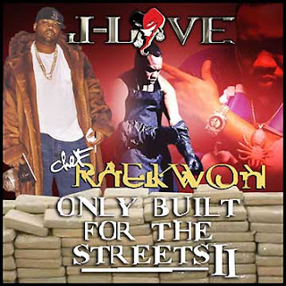 j-love_and_raekwon-only_built_for_the_streets_ii-2006-c4
