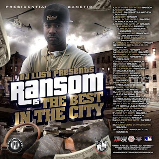 DJ Lust Ransom Best In The City