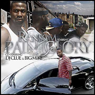Pain & Glory Co Starring Big Mike DJ Clue