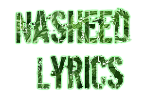 Nasheed Lyrics: September 2008