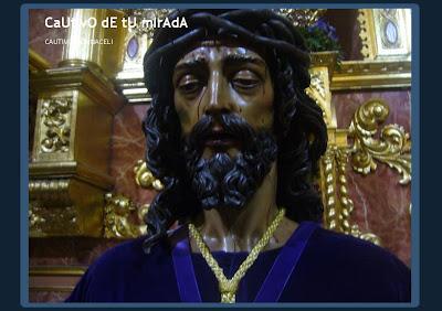 """Algunas imágenes del Miércoles Santo en """"Cautivo de tu mirada"""""""