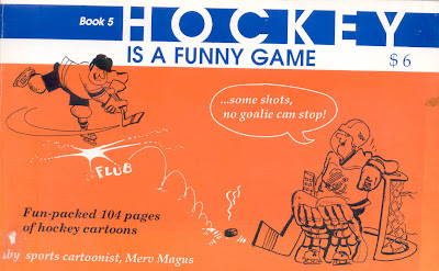 Hockey Book Reviews Com Hockey Is A Funny Game Interview With Merv Magus Hockey Cartoonist