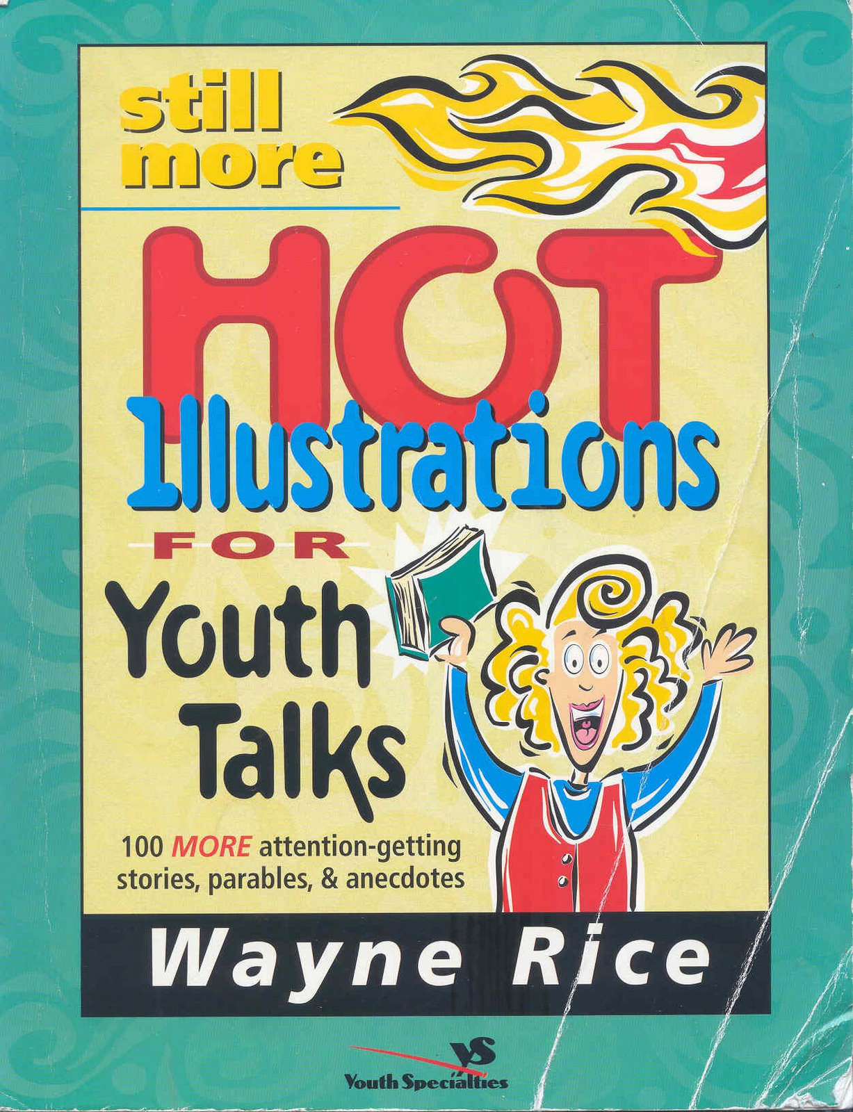Found in Still More Hot Illustrations For Youth Talks by Wayne Rice,  Zondervan, 1999, ISBN 0310224640, page 67 (pictured at right).