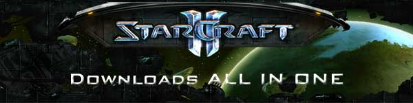 StarCraft 2 Downloads ALL IN ONE