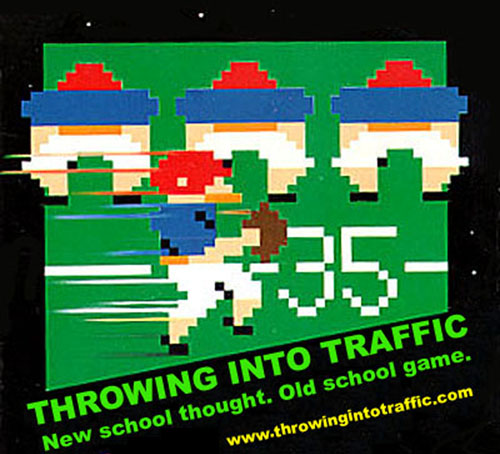 Throwing Into Traffic