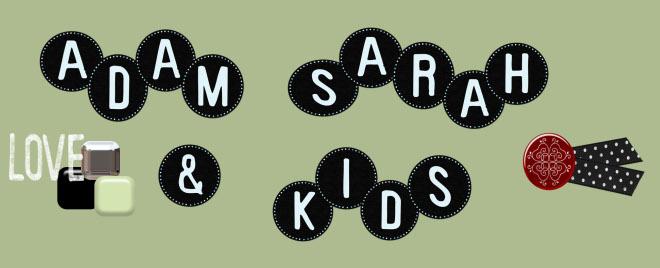Adam Sarah & Kids