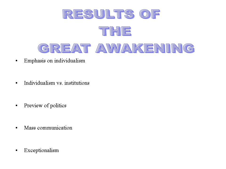 7b. The Great Awakening
