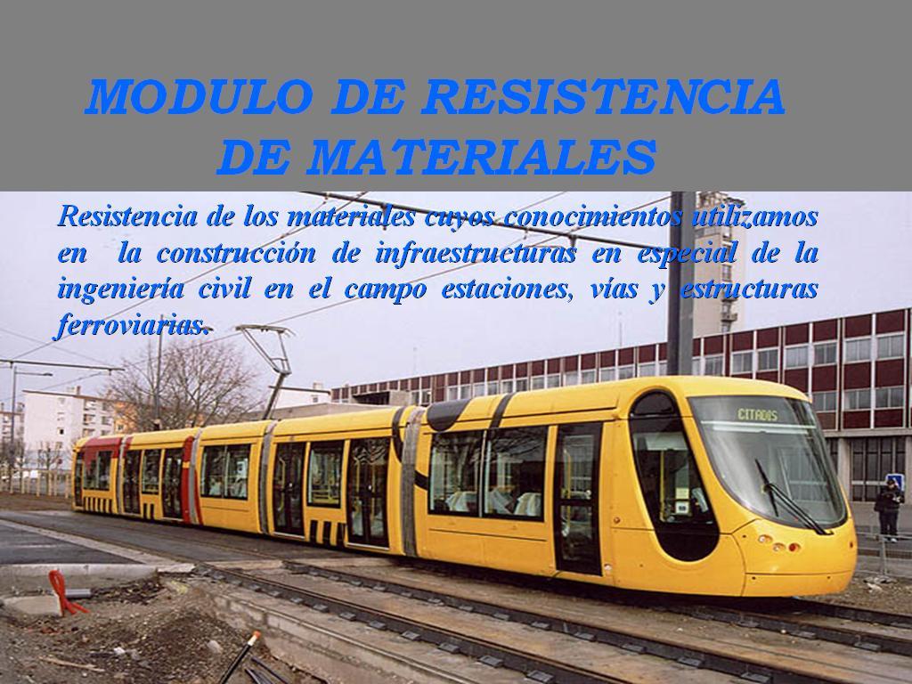 MODULO DE RESISTENCIA DE MATERIALES