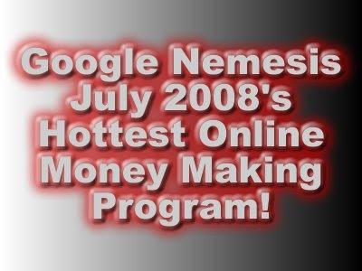 Google Nemesis, Make money online, Online money making