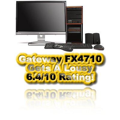 Gateway FX4710, Desktop, Review