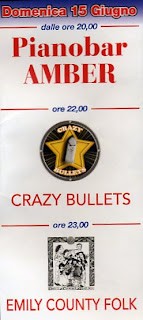 15 giugno: Crazy Bullets, Emily County Folk