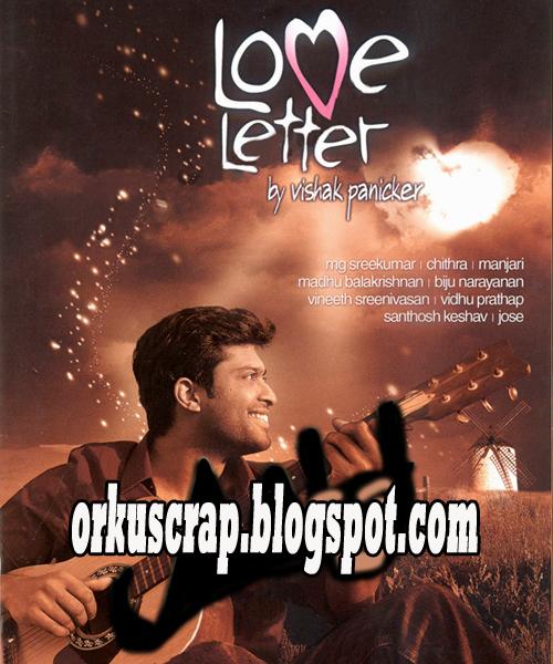 Love Malayalam Memos: Love Letter(Malayalam Album Song)2010