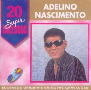ADELINO NASCIMENTO BAIXAR MP3