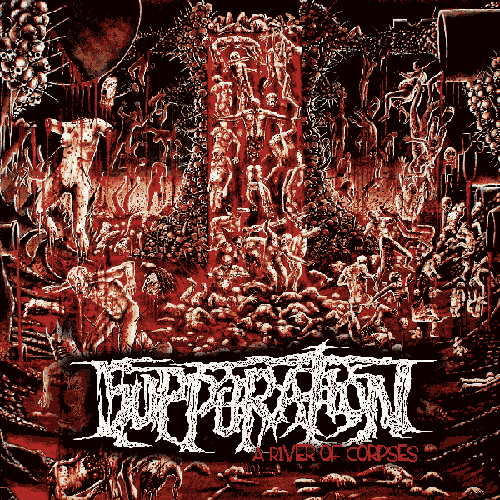 Suppuration – A river of corpses – (2009)