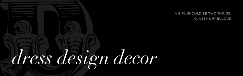 dress, design & decor