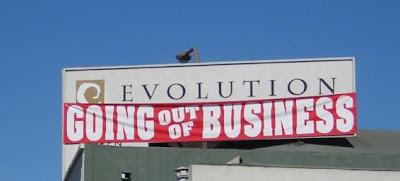 Evolution: Going out of business