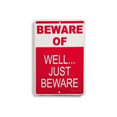 Beware.  Just Beware.