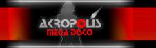 ACROPOLIS MEGA DISCO