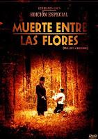 De Paseo a la Muerte / Muerte Entre Las Flores