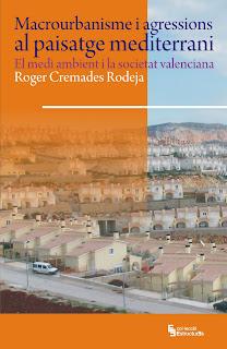 >Macrourbanisme i agressions al paisatge mediterrani