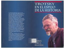 """""""TROTSKY EN EL ESPEJO DE LAL HISTORIA"""""""