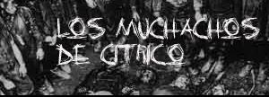 Los Muchachos de Cítrico