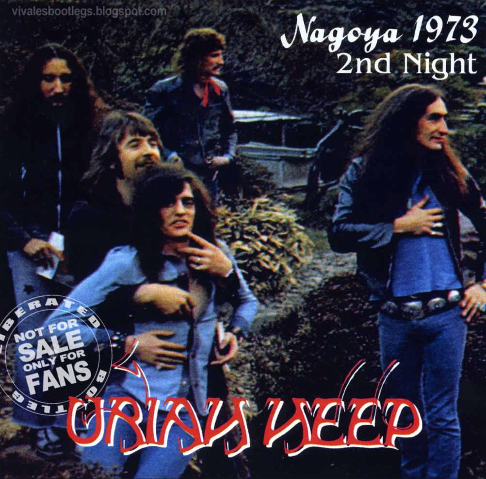Viva Les Bootlegs Uriah Heep Nagoya 1973 2nd Night Ngagoyashi Koukaido Nagoya Japan 1973 Double Cd Japanese Bootleg Good Audience 320 Kbps